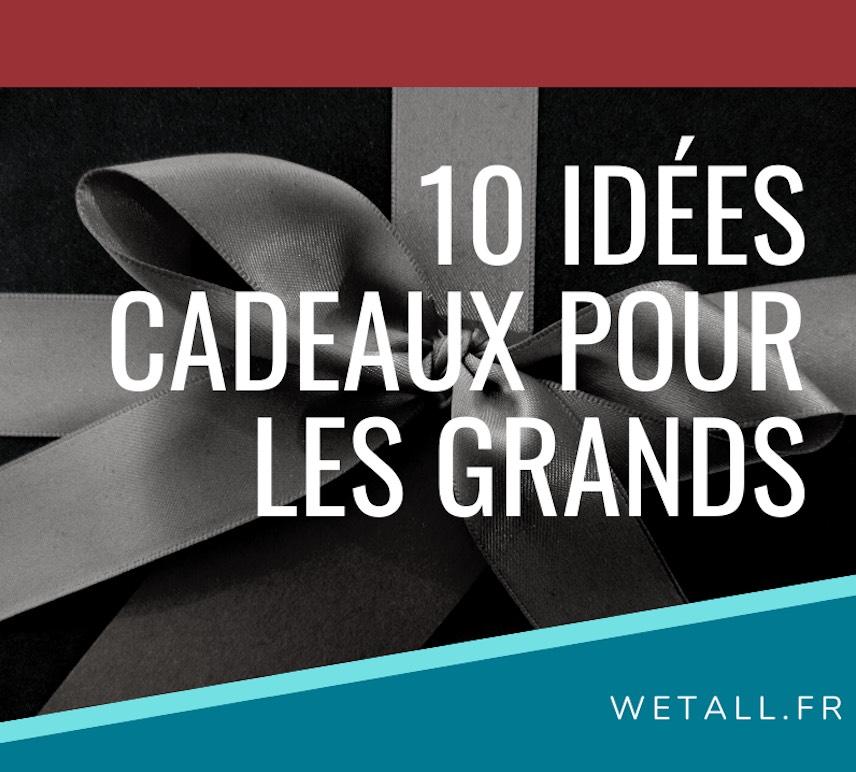 10 idées cadeaux pour les grands-wetall