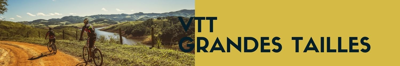 VTT grandes tailles