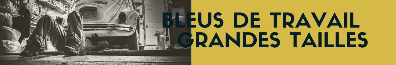 salopette et bleus de travail grandes tailles