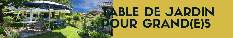 table de jardin pour grands